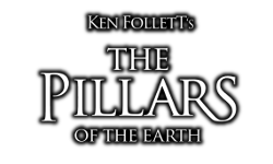 Ken Follett's The Pillars of the Earth: From the Ashes